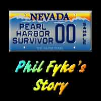 Phil Fyke's Pearl Harbor Experience